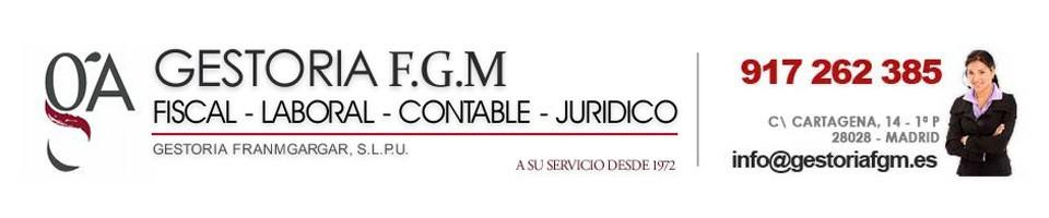 Gestoria FGM – Blog - Blog de gestoria fgm – Servicios Administrativos, fiscales, laborales y contables en Madrid
